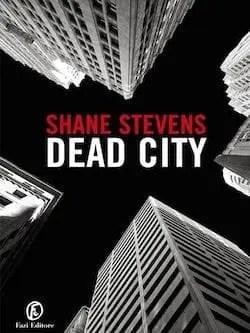Recensione di Dead City di Shane Stevens