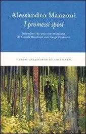 Recensione di I Promessi Sposi di Alessandro Manzoni