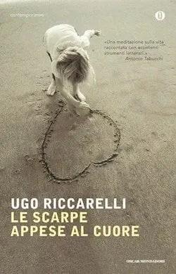 Recensione di Le scarpe appese al cuore di Ugo Riccarelli