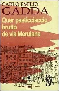 Recensione di Quer pasticciaccio brutto di via Merulana di Carlo Emilio Gadda