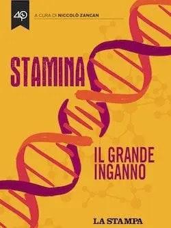 Stamina, il grande inganno di Niccolò Zancan