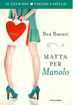 Recensione di Matta per Manolo di Bea Buozzi