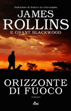 Schermata-2014-03-28-alle-20.30.56 Recensione di Orizzonte di fuoco di James Rollins e Grant Blackwood Recensioni libri