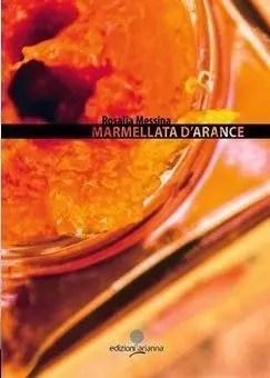 Recensione di Marmellata d'arance di Rosalia Messina
