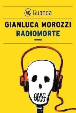 Recensione di Radiomorte di Gianluca Morozzi