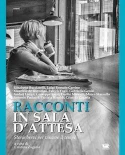 Recensione di Racconti in sala d'attesa di autori vari a cura di Cristina Zagaria