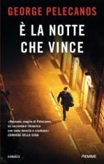 gp E' la notte che vince di George Pelecanos Leggi online narrativa, fiabe e poesie