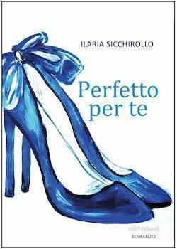 Recensione di Perfetto per te di Ilaria Sicchirollo