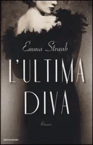 Recensione di L'ultima diva di Emma Straub
