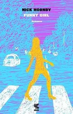 Recensione di Funny Girl di Nick Hornby