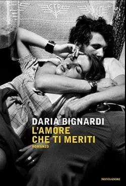 Recensione di L'amore che ti meriti di Daria Bignardi