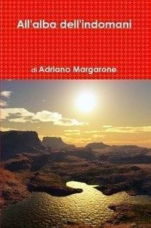 Recensione di All'alba dell'indomani di Adriano Margarone