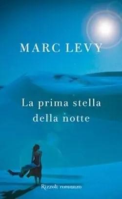 Recensione di La prima stella della notte di Marc Levy