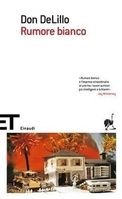 cover12 Recensione di Rumore Bianco di Don DeLillo Recensioni libri