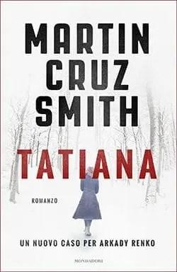 Recensione di Tatiana di Martin Cruz Smith
