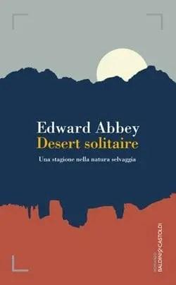 Desert solitaire di Edward Abbey
