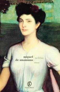 Recensione di Nebbia di Miguel de Unamuno