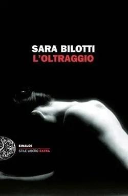 Recensione di L'oltraggio di Sara Bilotti