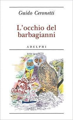 Recensione di L'occhio del barbagianni di Guido Ceronetti