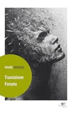 Recensione di Transizione Forzata di Mauro Travasso