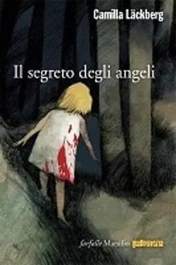 Il-segreto-degli-angeli-cover Il segreto degli angeli di Camilla Läckberg Anteprime