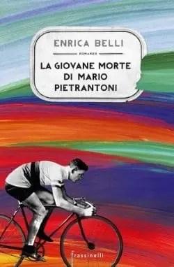 La giovane morte di Mario Pietrantoni di Enrica Belli