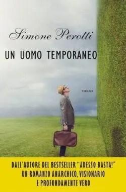 Un uomo temporaneo di Simone Perotti