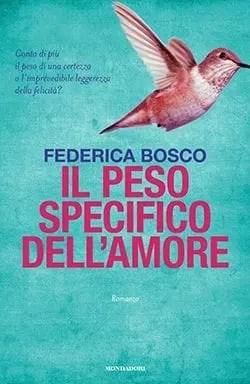 Recensione di Il peso specifico dell'amore di Federica Bosco