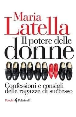 5964885_344382 Recensione di Il potere delle donne di Maria Latella Recensioni libri