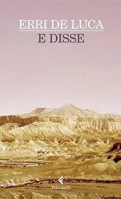 cover3 Recensione di E disse di Erri de Luca Recensioni libri