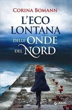 Recensione di L'eco lontana delle onde del nord di Corinna Bomann