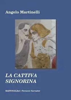 Recensione di La cattiva signorina di Angelo Martinelli