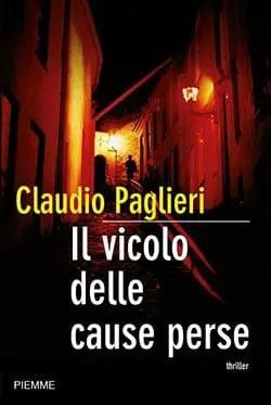 cover7 Recensione Il vicolo delle cause perse di Claudio Paglieri Recensioni libri