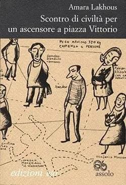 Recensione di Scontro di civiltà per un ascensore a piazza Vittorio di Amara Lakhous
