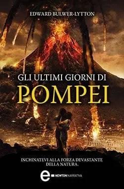 Recensione di Gli ultimi giorni di Pompei di Edward Bulwer-Lytton