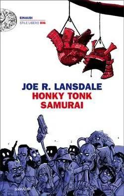 27913173 Recensione di Honky Tonk Samurai di Joe R. Lansdale Recensioni libri