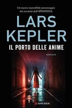 Recensione di Il porto delle anime di Lars Kepler