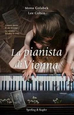 La pianista di Vienna di Mona Golabek e Cohen Lee