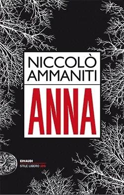 Ammaniti_Anna Recensione di Anna di Niccolò Ammaniti Recensioni libri