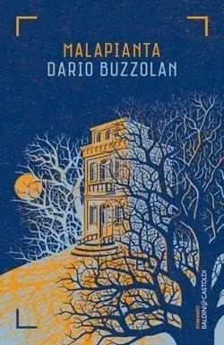Malapianta di Dario Buzzolan
