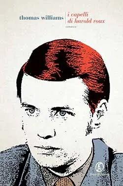 capelli-harold-roux-light Recensione di I capelli di Harold Roux di Thomas Williams Recensioni libri