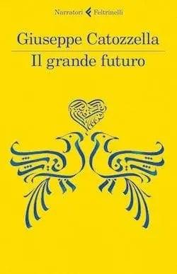 Il grande futuro di Giuseppe Catozzella