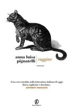 Ruggine di Anna Luisa Pignatelli