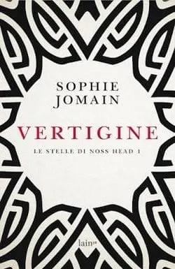 Vertigine. Le stelle di Noss Head – vol. 1 di Sophie Jomain