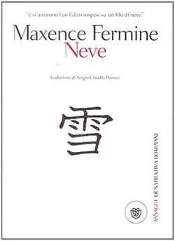 Recensione di Neve di Maxence Fermine
