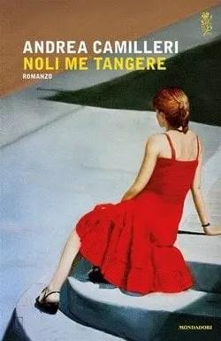 cover-camilleri6793780_1200607 Noli me tangere di Andrea Camilleri Anteprime