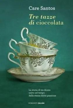 Recensione di Tre tazze di cioccolata di Care Santos
