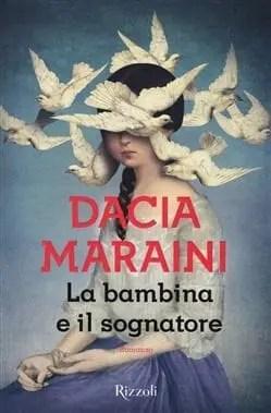 cover-labambinaeilsognatore Recensione di La bambina e il sognatore di Dacia Maraini Recensioni libri