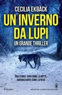 Un inverno da lupi di Cecilia Ekbäck
