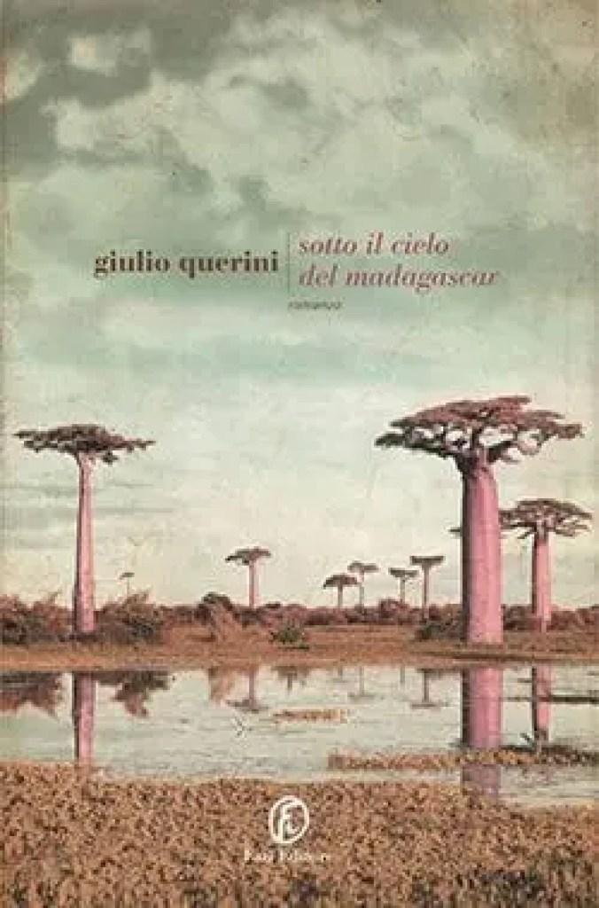 Recensione di Sotto il cielo del Madagascar di Giulio Querini